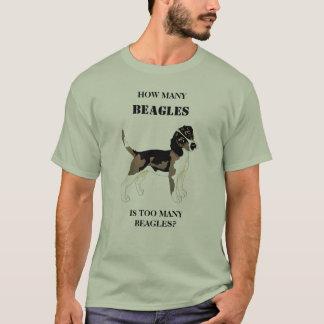 How Many Beagles is Too Many Beagles T-Shirt