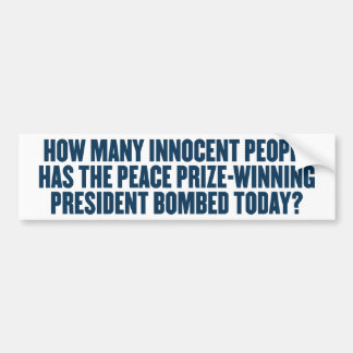 How Many Bombed Today Bumper Sticker Car Bumper Sticker