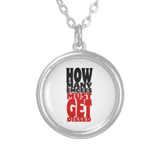 How Many Emcees Must Get Dissed Round Pendant Necklace