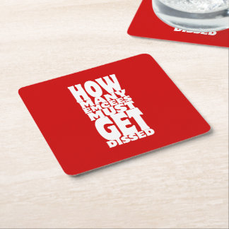 How Many Emcees Must Get Dissed Square Paper Coaster