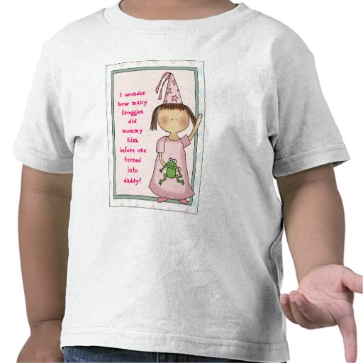 How many frogs did mommy kiss? tshirt