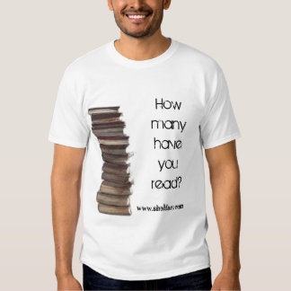 How many have you read? t shirt