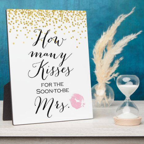 How Many Kisses Sign on Easel Plaque
