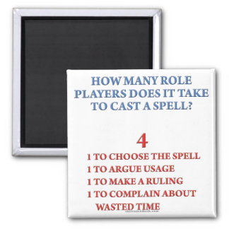 How Many Players to Cast a Spell Fridge Magnet