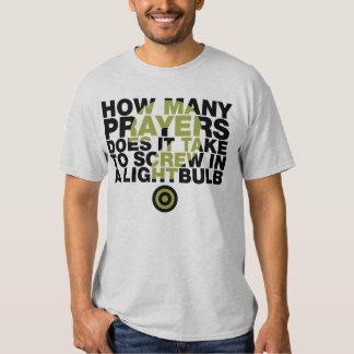 How Many Prayers? Tee Shirts