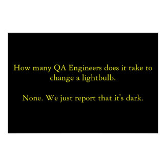 How many QA Engineers does it take to change... Poster