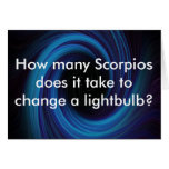 How many Scorpios does it take to c... Greeting Cards