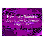 How many Taureans does it take t... Greeting Card