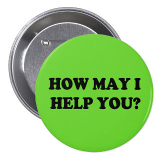 How may I help you button green