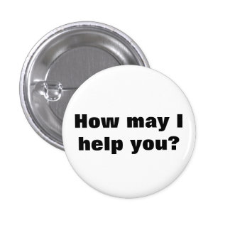 """How may I help you?"" customer service button"