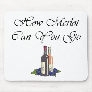 How Merlot Can You Go script Mouse Pad