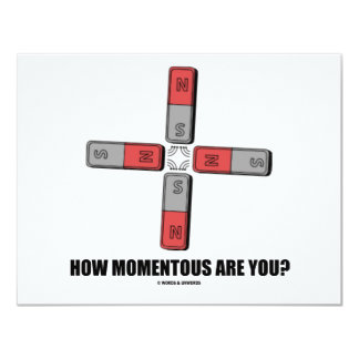 How Momentous Are You? (Quadrupole Moment) Card
