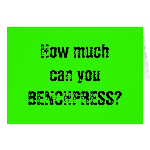 How Much Can You Benchpress? Card  Zazzle. Cost To Tent House For Termites. Auto Body Shop Estimates Payment Plan For Irs. Debt Consolidation Bank Of America. Auto Insurance Quick Quote Milk Duds Calories. Plumber Emergency Service Eric Pincus Twitter. Under Eye Laser Treatment Online Mpa Rankings. Accelerated Nursing Programs Los Angeles. You Need To Grow Up Quotes Ford Fusion Facts