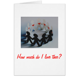 How much do I love thee? Card