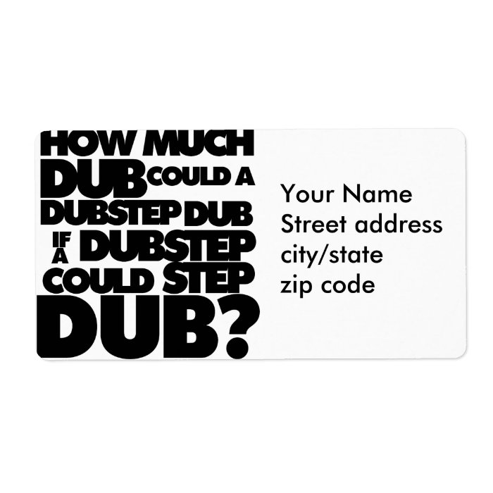How Much Dubstep? Label