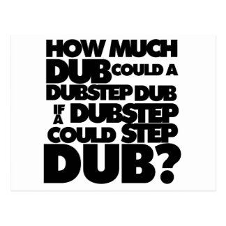 How Much Dubstep? Postcard