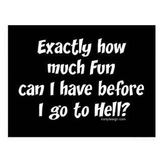 How Much Fun Before Hell? Postcard