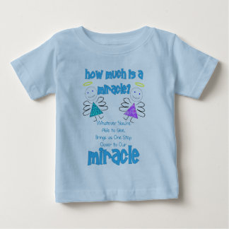 How Much is a Miracle? Baby T-Shirt