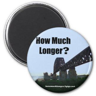 """""""How Much Longer?"""" Magnet - 2"""