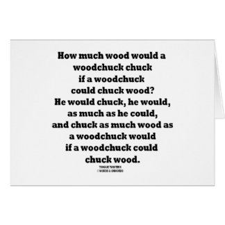 How Much Wood Would A Woodchuck Chuck Twister Greeting Card