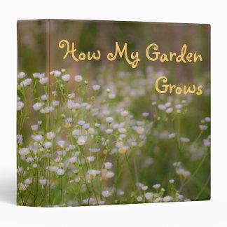 How My Garden Grows 3 Ring Binder