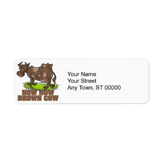 how now brown cow label
