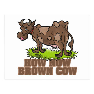 how now brown cow postcard