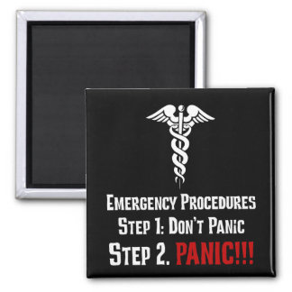 How Nurses Respond to Your Emergency 2 Inch Square Magnet