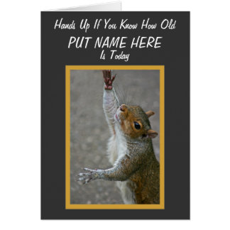 How Old? ~ 'Over The Hill' Card