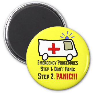 How Paramedics Respond to Your Emergency 2 Inch Round Magnet