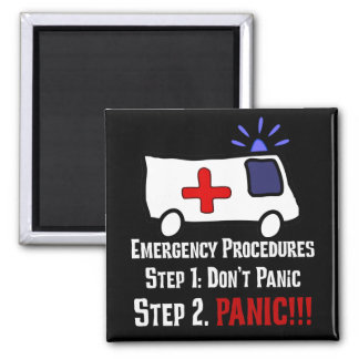 How Paramedics Respond to Your Emergency 2 Inch Square Magnet