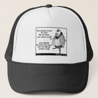 How pleasant to know Mr. Lear! Trucker Hat