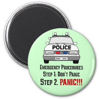 How Police Officers Respond to Your Emergency 2 Inch Round Magnet