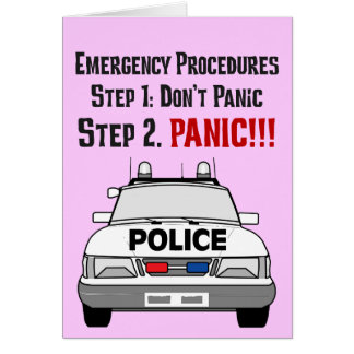How Police Officers Respond to Your Emergency Greeting Card
