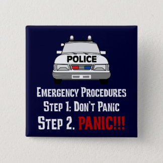 How Police Officers Respond to Your Emergency Pinback Button