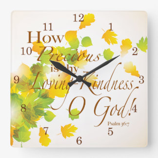 How Precious is Thy Loving Kindness Square Wall Clock