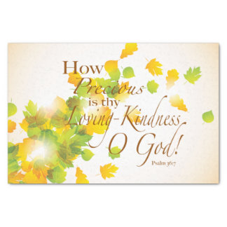 How Precious is Thy Loving Kindness Tissue Paper