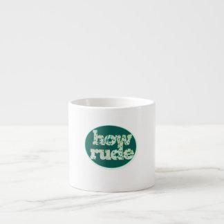 How Rude Espresso Cup