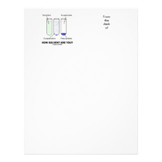 How Solvent Are You? Chemistry Solution Humor Letterhead