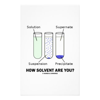How Solvent Are You? Chemistry Solution Humor Stationery