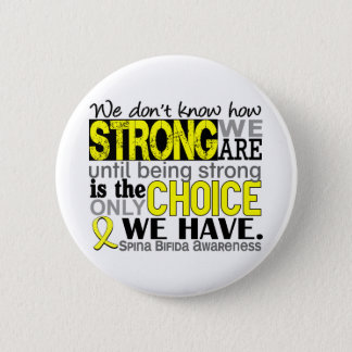 How Strong We Are Spina Bifida Button