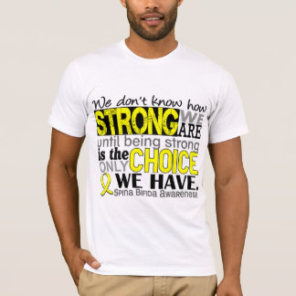 How Strong We Are Spina Bifida T-Shirt