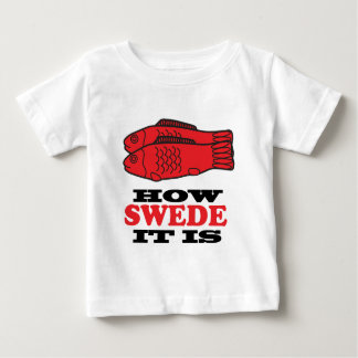 How Swede It Is Infant T-shirt