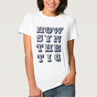 How Syn The Tic Women Shirts
