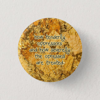 how tenderly pinback button