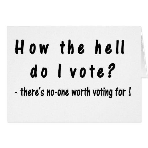How the hell do I vote? Card