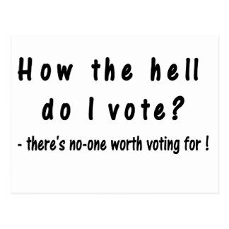 How the hell do I vote? Postcard