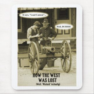 How The West Was Lost! Mouse Pad