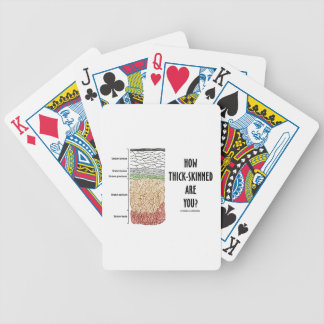 How Thick-Skinned Are You? (Epidermis Skin Layers) Bicycle Playing Cards