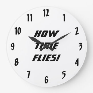 How Time Flies!-Black and White Large Clock